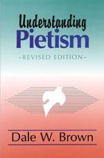 """Dale Brown's """"Understanding Pietism"""""""